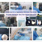 Premieră în Spitalul Militar Central – prima Ablaţie de Fibrilaţie atrială
