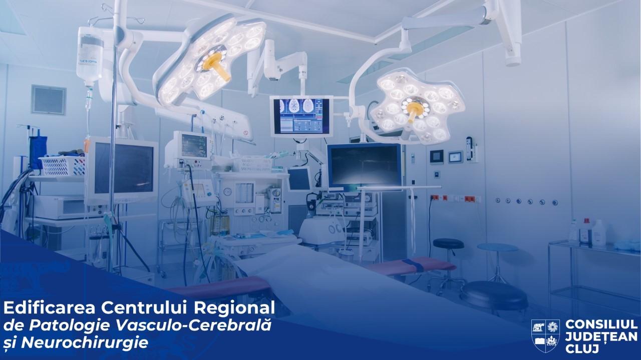 La Cluj va fi construit singurul Centru de Patologie Vasculo-Cerebrală și Neurochirurgie din regiunea de Nord-Vest a țării